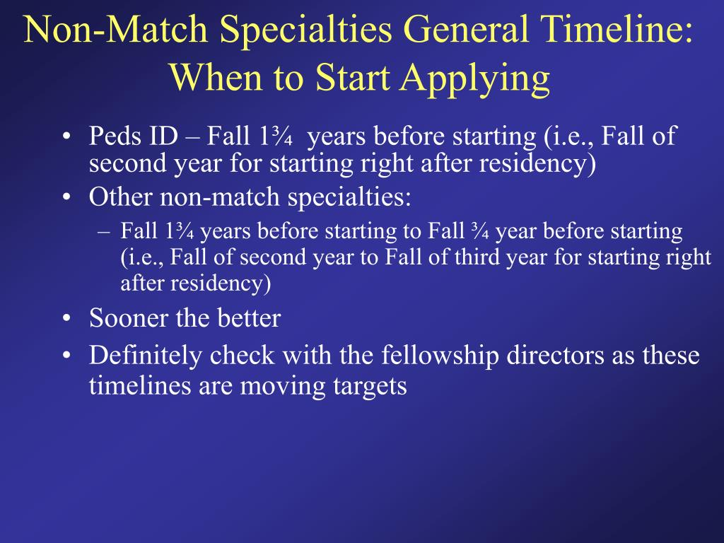 Non-Match Specialties General Timeline: