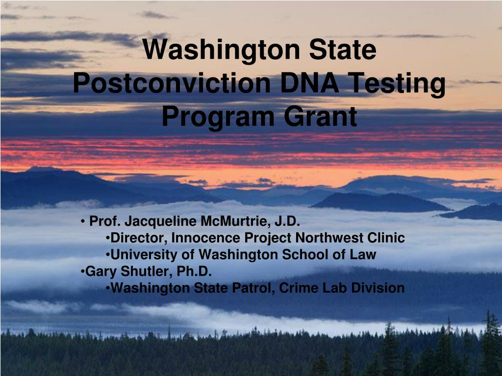 washington state postconviction dna testing program grant l.