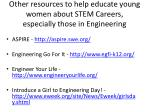 other resources to help educate young women about stem careers especially those in engineering