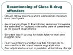 resentencing of class b drug offenders