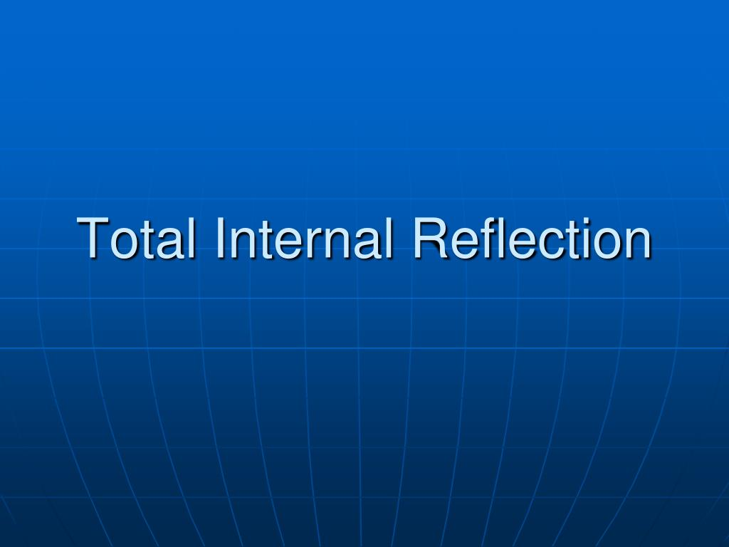 total internal reflection l.