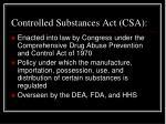 controlled substances act csa