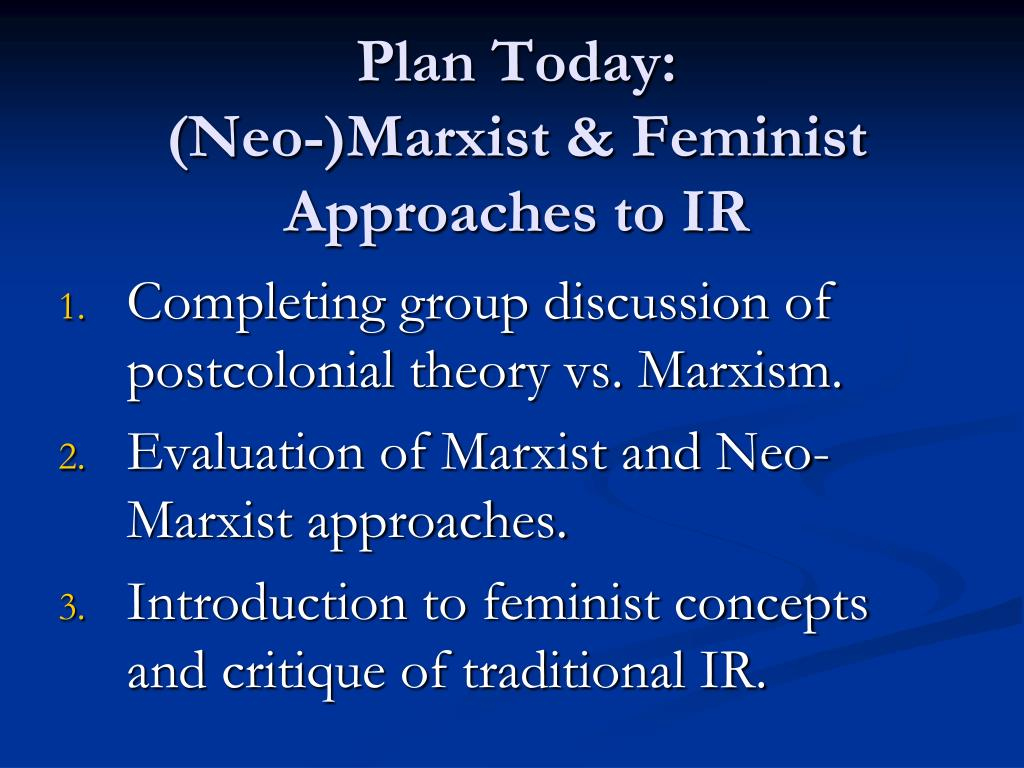 plan today neo marxist feminist approaches to ir l.