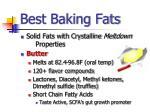 best baking fats