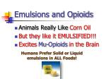 emulsions and opioids