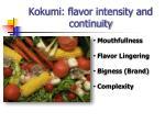 kokumi flavor intensity and continuity