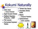 kokumi naturally