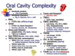oral cavity complexity