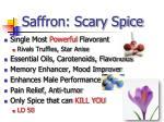 saffron scary spice