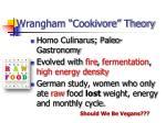 wrangham cookivore theory