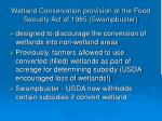 wetland conservation provision of the food security act of 1985 swampbuster