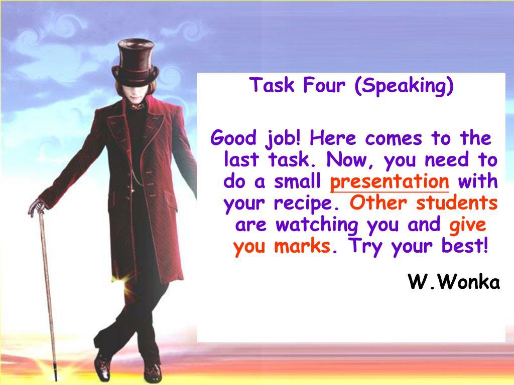 Task Four (Speaking)