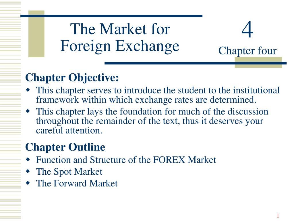 the market for foreign exchange l.