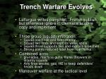 trench warfare evolves