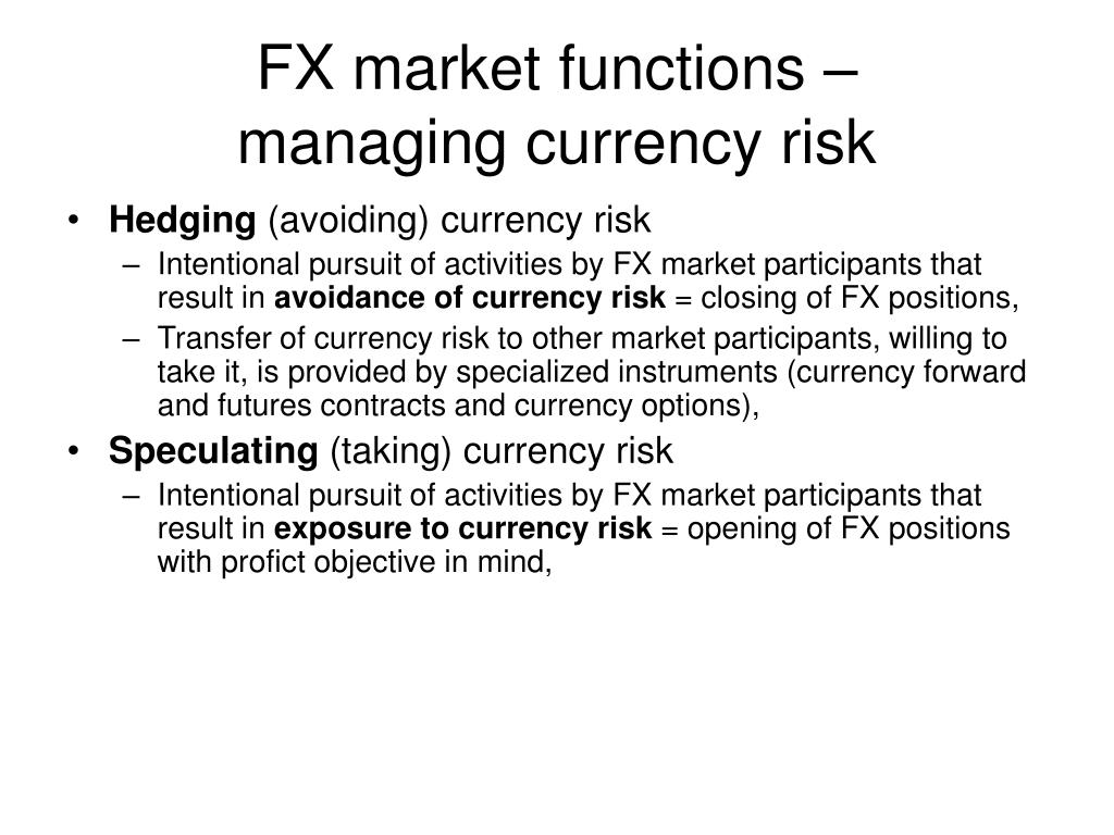 FX market functions –