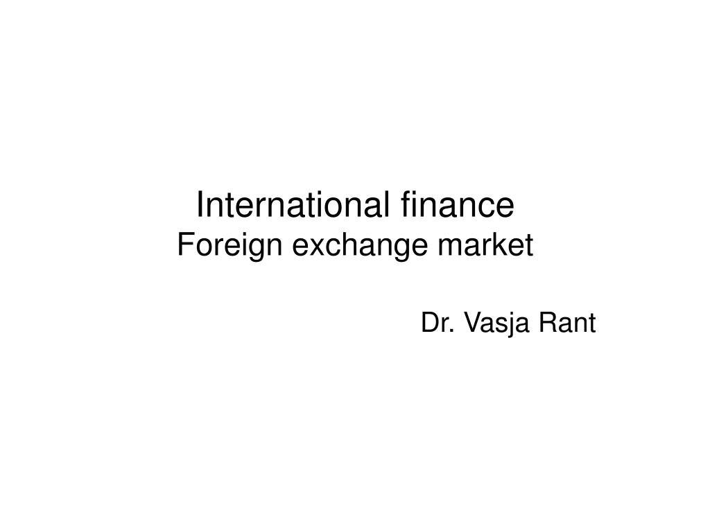 international finance foreign exchange market l.