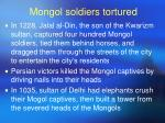 mongol soldiers tortured