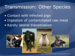 transmission other species