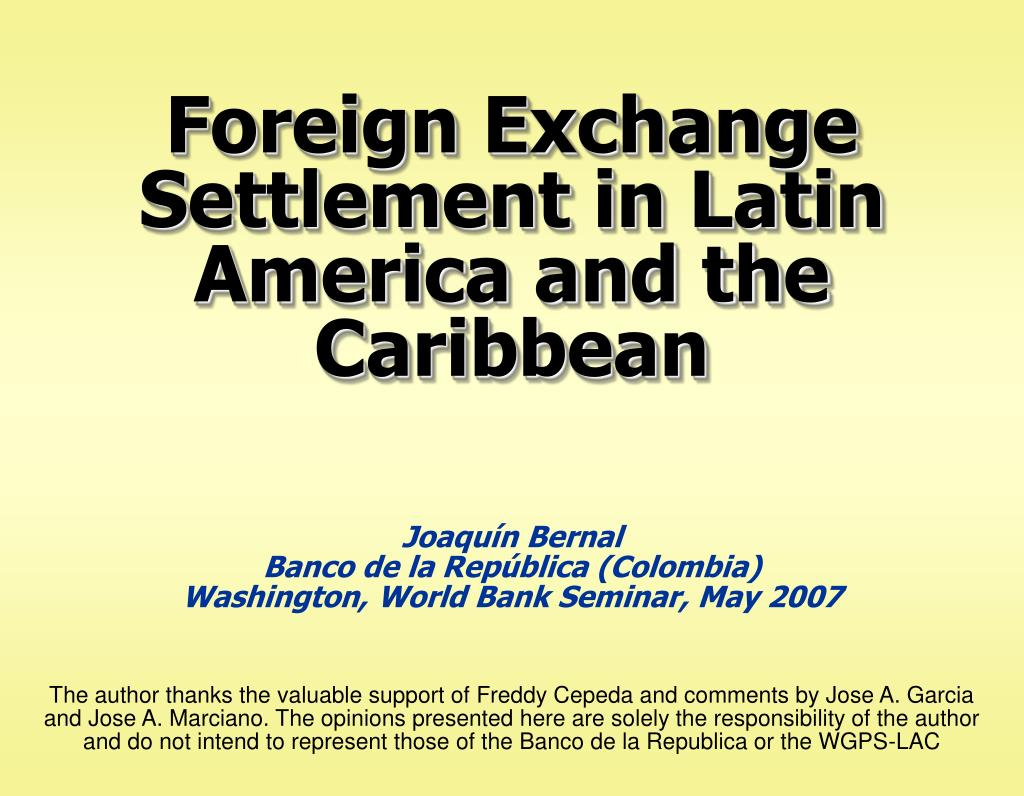 foreign exchange settlement in latin america and the caribbean l.