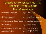 criteria for potential industrial chemical products and transformations
