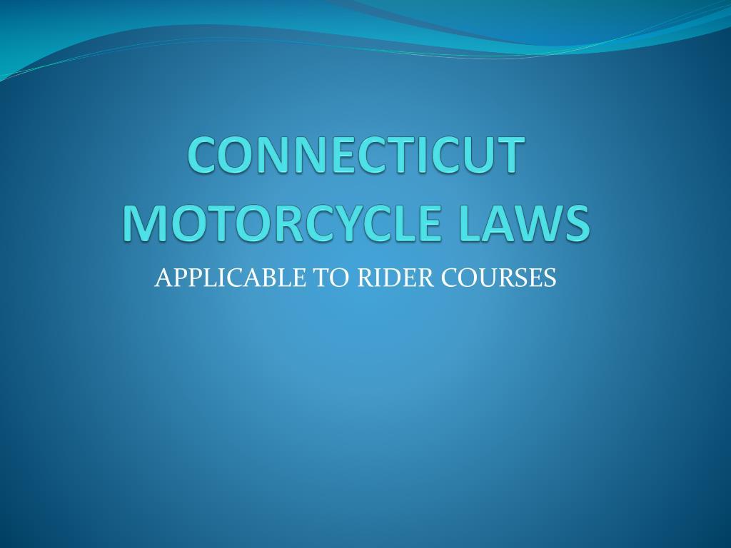 connecticut motorcycle laws l.