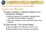current perspectives in the war against the microbes