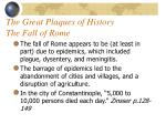 the great plaques of history the fall of rome
