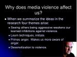 why does media violence affect us