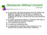 disclosures without consent continued