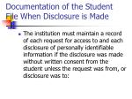 documentation of the student file when disclosure is made