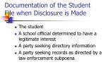 documentation of the student file when disclosure is made12