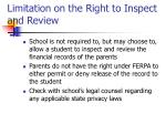 limitation on the right to inspect and review