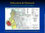 education outreach sacramento evacuation maps