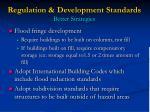 regulation development standards better strategies40