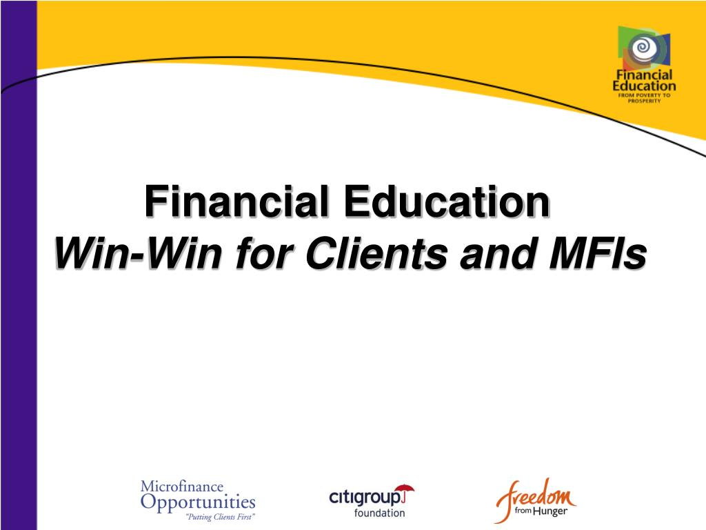 financial education win win for client s and mfis l.
