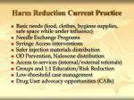 harm reduction current practice
