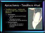 apicectomia tend ncia atual
