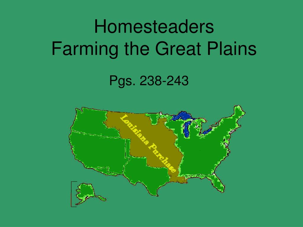 homesteaders farming the great plains l.