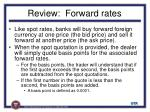 review forward rates4