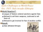 early challenges to world peace oct 1935 italy invades ethiopia