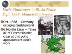 early challenges to world peace sept 1938 munich conference8