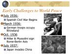 early challenges to world peace