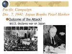 pacific campaign dec 7 1941 japan bombs pearl harbor41