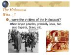 the holocaust who