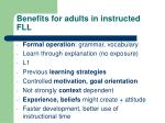 benefits for adults in instructed fll