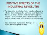 positive effects of the industrial revolutin