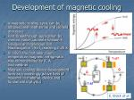 development of magnetic cooling
