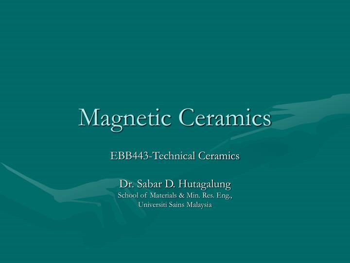 magnetic ceramics n.
