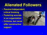 alienated followers