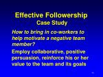 effective followership case study36